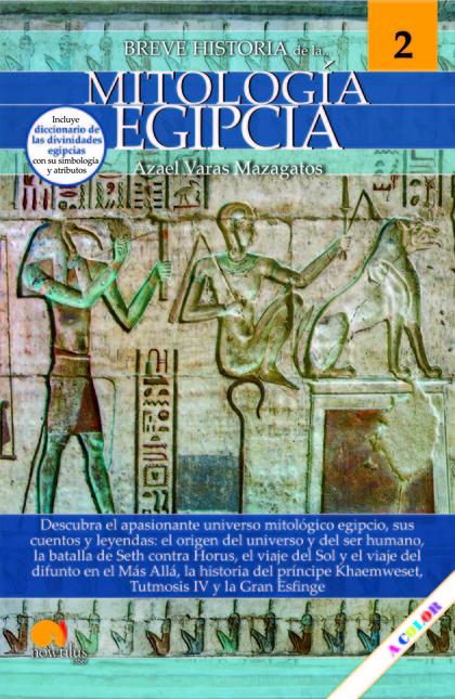 BREVE HISTORIA DE LA MITOLOGÍA EGIPCIA.
