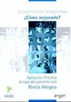 CUMPLIMIENTO E INCUMPLIMIENTO TERAPÉUTICO, ¿CÓMO MEJORARLO? : APLICACIÓN PRÁCTICA AL CASO DEL P