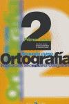 ORTOGRAFÍA 2000, 2 ESO