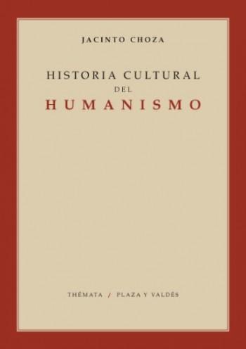 HISTORIA CULTURAL DEL HUMANISMO.