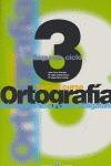 ORTOGRAFÍA 2000, 3 ESO, 2 CICLO