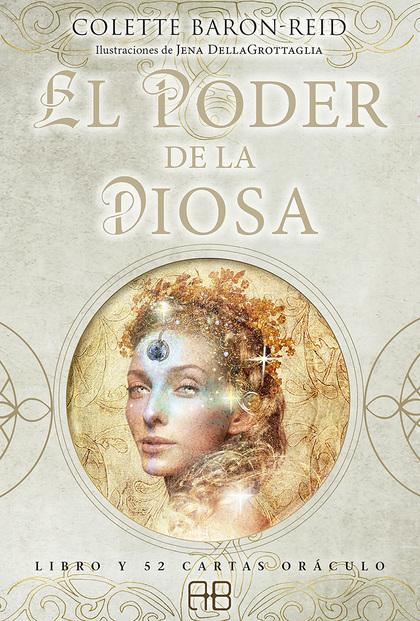 EL PODER DE LA DIOSA. LIBRO Y 52 CARTAS ORÁCULO
