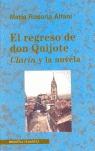 EL REGRESO DE DON QUIJOTE: CLARÍN Y LA NOVELA