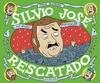SILVIO JOSÉ, RESCATADO.
