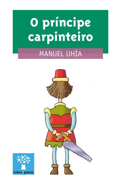 PRINCIPE CARPINTEIRO, O