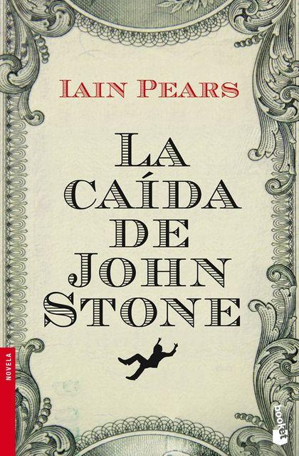 LA CAÍDA DE JOHN STONE