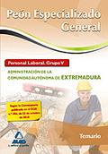PEÓN ESPECIALIZADO GENERAL, PERSONAL LABORAL (GRUPO V), ADMINISTRACIÓN DE LA COMUNIDAD AUTÓNOMA