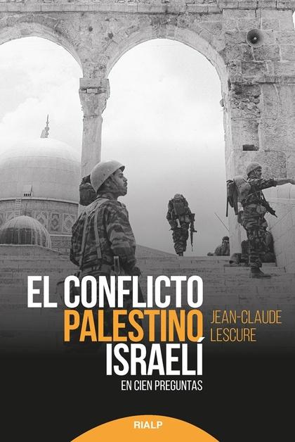 CONFLICTO PALESTINO ISRAELI,EL