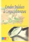 ESTUDIOS ANDALUCES DE LENGUA Y LITERATURA.
