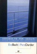 SEDUEIX-TE PER SEDVIR : VIURE I EDUCAR LES EMOCIONS