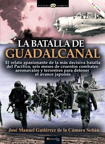 LA BATALLA DEL GUADALCANAL.