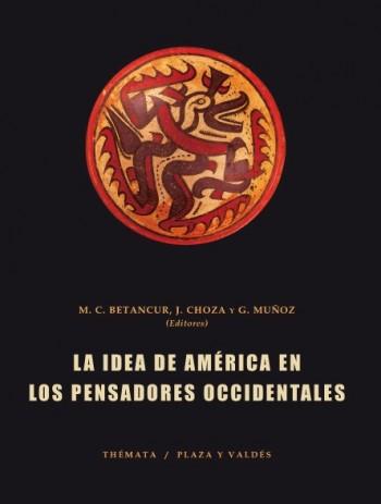 LA IDEA DE AMÉRICA EN LOS PENSADORES OCCIDENTALES