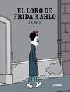EL LORO DE FRIDA KAHLO.
