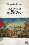 LOS DIOSES DE LA REVOLUCIÓN.