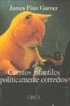 CUENTOS INFANTILES POLITICAMENTE CORRECTOS