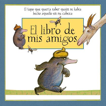 EL LIBRO DE MIS AMIGOS.