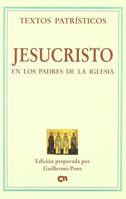 JESUCRISTO EN LOS PADRES DE LA IGLESIA