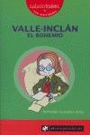 VALLE-INCLÁN, EL BOHEMIO
