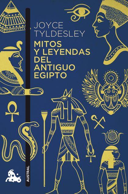 MITOS Y LEYENDAS DEL ANTIGUO EGIPTO.