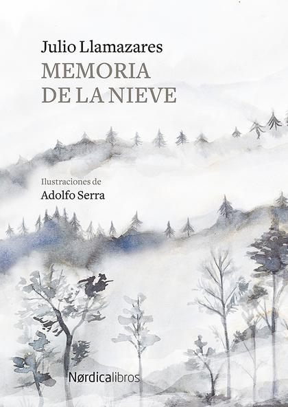 MEMORIA DE LA NIEVE.