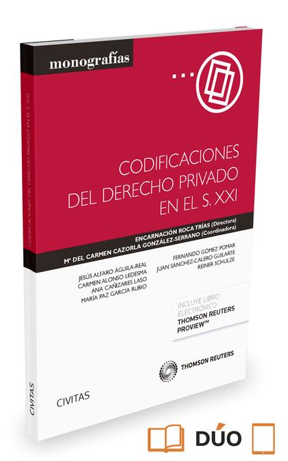 CODIFICACIONES DEL DERECHO PRIVADO EN EL S. XXI (PAPEL + E-BOOK).