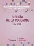 CIRUGÍA  DE LA COLUMNA. COMPLICACIONES EN ORTOPEDIA DE LA AAOS.