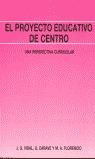 PROYECTO EDUCATIVO DE CENTRO : UNA PERSPECTIVA CURRICULAR