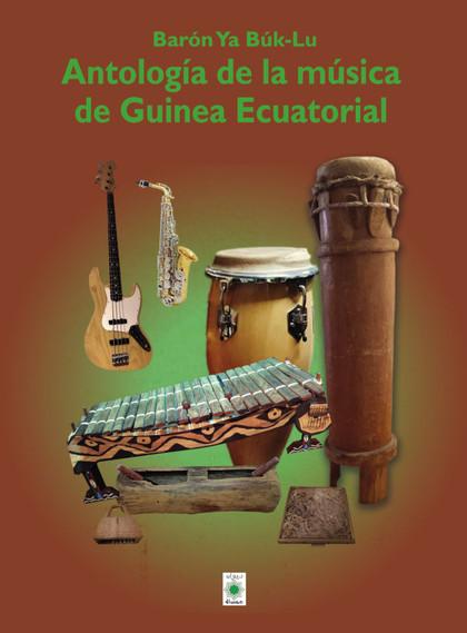 ANTOLOGÍA DE LA MÚSICA DE GUINEA ECUATORIAL.