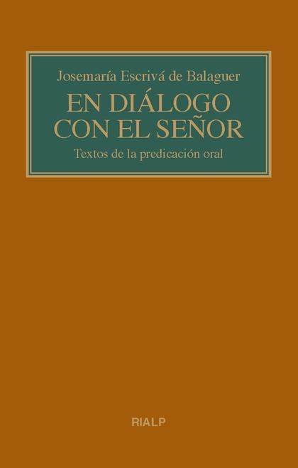EN DIÁLOGO CON EL SEÑOR. (BOLSILLO, RÚSTICA)                                    TEXTOS DE LA PR