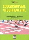 EDUCACIÓN VIAL, SEGURIDAD VIAL