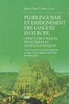 PLURILINGUISME ET ENSEIGNEMENT DES LANGUES EN EUROPE : ASPECTS HISTORIQUES, DIDACTIQUES ET SOCI