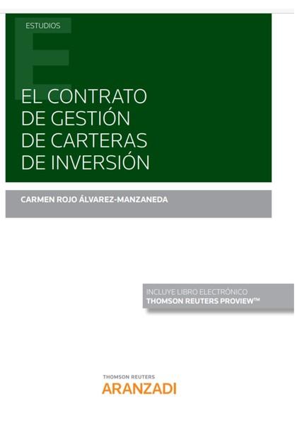 CONTRATO DE GESTIÓN DE CARTERAS DE INVERSIÓN, EL.
