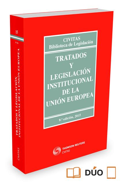 TRATADOS Y LEGISLACIÓN INSTITUCIONAL DE LA UNIÓN EUROPEA.
