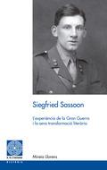 SIEGFRIED SASSOON : L´EXPERIÈNCIA DE LA GRAN GUERRA I LA SEVA TRANSFORMACIÓ LITERÀRIA