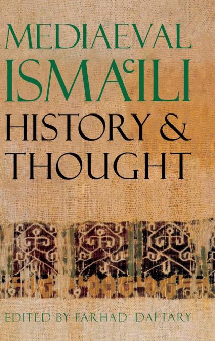 MEDIAEVAL ISMA´ILI HISTORY AND THOUGHT