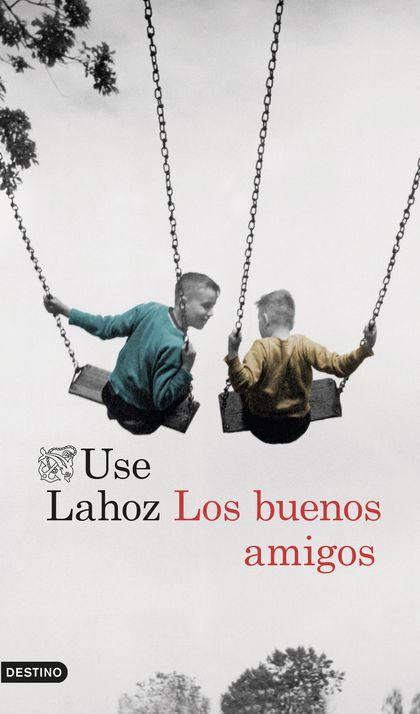 LOS BUENOS AMIGOS.