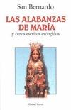 LAS ALABANZAS DE MARÍA Y OTROS ESCRITOS ESCOGIDOS
