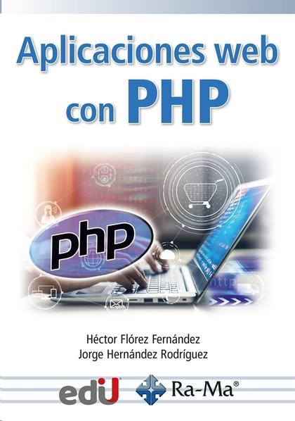 APLICACIONES WEB CON PHP.