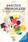 PRACTICA LA PAPIROFLEXIA (LIBROS + HOJAS).
