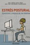 ESTRÉS POSTURAL: EJERCICIOS Y MEJORA DE LOS HÁBITOS