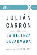 LA BELLEZA DESARMADA