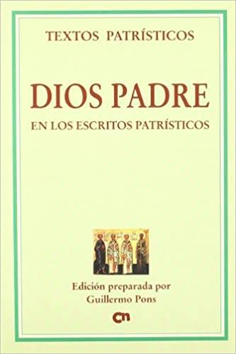 DIOS PADRE EN LOS ESCRITOS PATRÍSTICOS