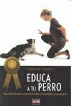 LA EDUCACIÓN DEL PERRO (TRIPLE GOLD).