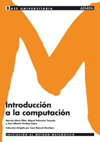 BASE UNIVERSITARIA, MATEMÁTICAS, INTRODUCCIÓN A LA COMPUTACIÓN
