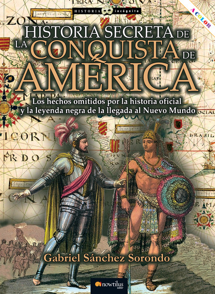 HISTORIA SECRETA DE LA CONQUISTA DE AMÉRICA