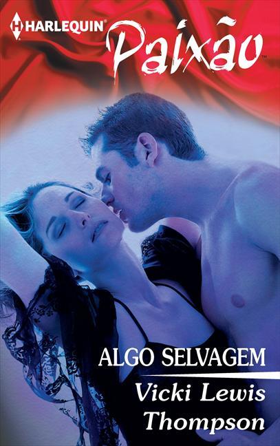 ALGO SELVAGEM
