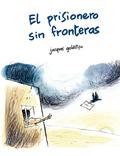 EL PRISIONERO SIN FRONTERAS.