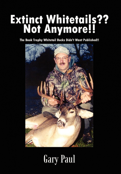 EXTINCT WHITETAILS?? NOT ANYMORE!!