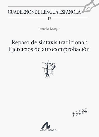 REPASO SINTAXIS TRADICIONAL EJERCICIOS AUTOCOMPROBACION