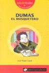 DUMAS : EL MOSQUETERO